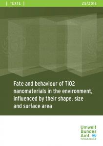 Fate and behaviour of TiO2 nanomaterials in the ...