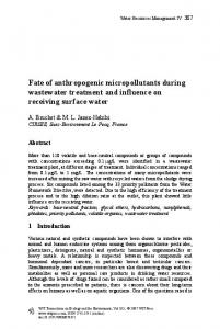 Fate of anthropogenic micropollutants during wastewater treatment ...