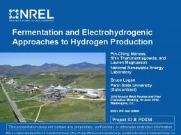 Fermentative and Electrohydrogenic Approaches to Hydrogen - NREL