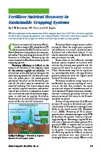 Fertilizer Nutrient Recovery in Sustainable Cropping Systems