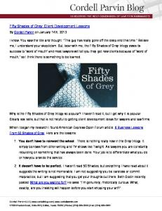 Fifty Shades of Grey: Client Development Lessons