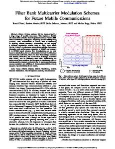 Filter Bank Multicarrier Modulation Schemes for Future Mobile