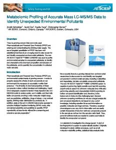Finding unexpected environmental pollutants by metabolomic ... - Sciex