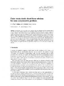 Finite strain elastic closed form solutions for some ... - Springer Link