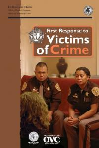 First Response to Victims of Crime: A Guidebook for Law ...