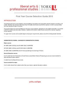 FIRST YEAR COURSE SELECTION GUIDE: Fall 2013