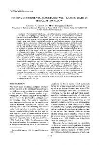 Fitness Components Associated With Laying Date in the Cliff Swallow