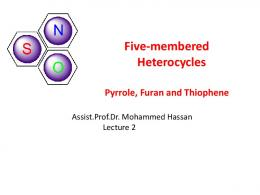 Five-membered Heterocycles Pyrrole, Furan and Thiophene