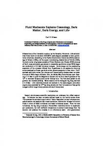 Fluid Mechanics Explains Cosmology, Dark Matter, Dark ... - arXiv