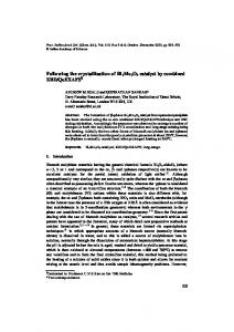 Following the crystallisation of Bi2Mo2O9 catalyst by combined XRD ...