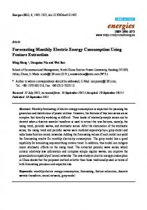 Forecasting Monthly Electric Energy Consumption Using Feature