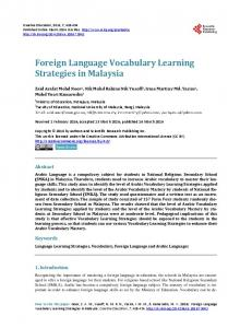 Foreign Language Vocabulary Learning Strategies in Malaysia