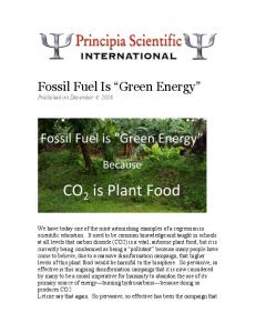 """Fossil Fuel Is """"Green Energy"""""""