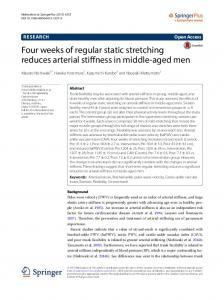 Four weeks of regular static stretching reduces arterial stiffness in ...