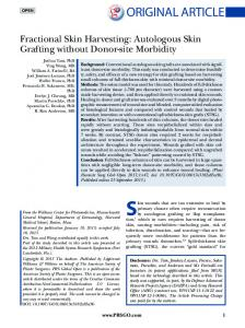 Fractional Skin Harvesting: Autologous Skin Grafting without Donor