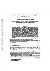 Frames, their relatives and reproducing kernel Hilbert spaces