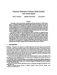 Frequency Estimation of Internet Packet Streams with ... - Erik Demaine