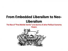 From Embedded Liberalism to Neo-Liberalism
