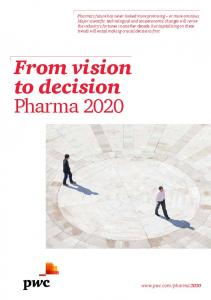 From vision to decision Pharma 2020 - PwC