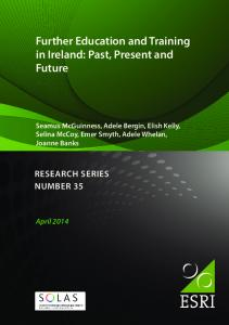 Further Education and Training in Ireland: Past, Present and Future
