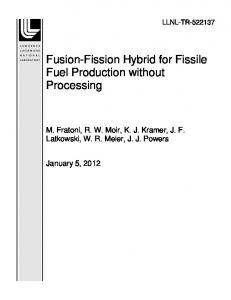 Fusion-Fission Hybrid for Fissile Fuel Production without Processing