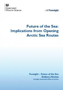 Future of the sea: implications from opening arctic sea routes