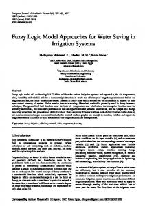 Fuzzy Logic Model Approaches for Water Saving in Irrigation Systems