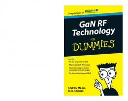 GaN RF Technology for Dummies (PDF Download Available)