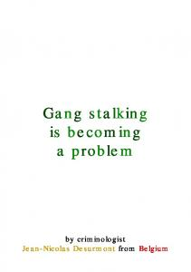 Community Notifications and Gang Stalking - Targeted Individuals