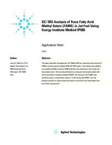GC/MS Analysis of Trace Fatty Acid Methyl Esters (FAME) in ... - Agilent