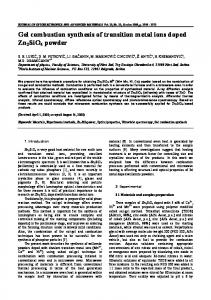 Gel combustion synthesis of transition metal ions