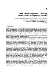 Gene Delivery Systems: Tailoring Vectors to Reach