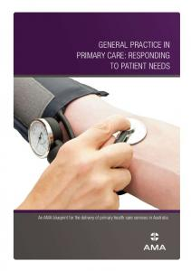 General Practice in Primary care: resPondinG to Patient ... - AMA WA