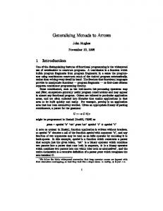 Generalising Monads to Arrows John Hughes November 10, 1998 1 ...