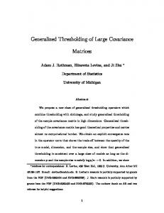 Generalized Thresholding of Large Covariance Matrices - CiteSeerX