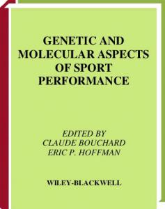 Genetic and Molecular Aspects of Sport Performance