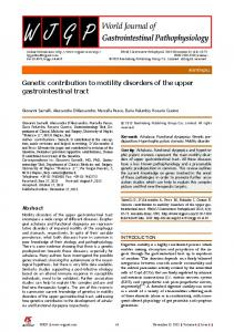 Genetic contribution to motility disorders of the upper gastrointestinal ...