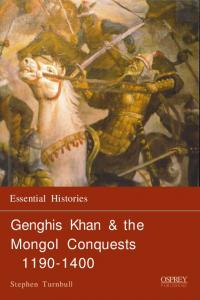 the life and conquests of genghis khan
