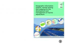 Geographic information systems, remote sensing and mapping for the