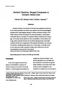 Geriatric Dentistry: Integral Component to Geriatric Patient Care