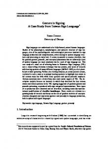 Gesture in Signing: A Case Study from Taiwan Sign Language*