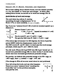 Giancoli CH 17: Electric Potentials and Capacitors: We've been ...
