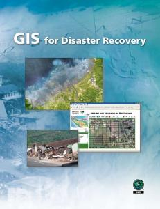 GIS for Disaster Recovery - Esri