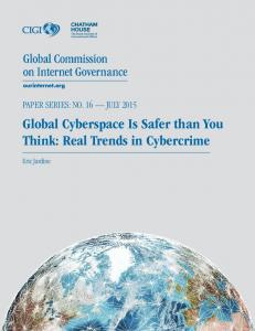 Global Cyberspace Is Safer than You Think - Centre for International ...