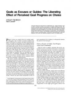 Goals as Excuses or Guides: The Liberating Effect of ... - CiteSeerX