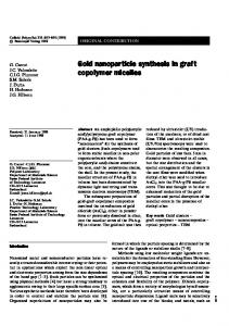 Gold nanoparticle synthesis in graft copolymer micelles