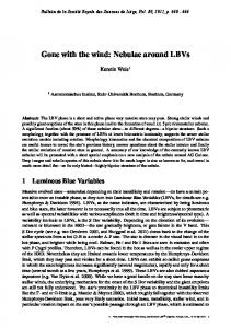 Gone with the wind: Nebulae around LBVs - PoPuPShttps://www.researchgate.net/...Gone_with_the_wind.../Gone-with-the-wind-Nebulae-...