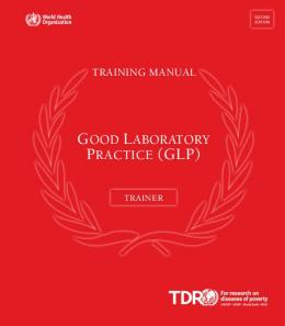 good laboratory practice (glp) - World Health Organization