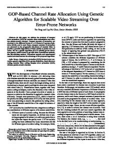 GOP-Based Channel Rate Allocation Using Genetic ... - IEEE Xplore