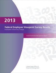 Governmentwide Management Report: Results From the 2013 ...